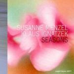 Susanne Menzel & Klaus Ignatzek SEASONS